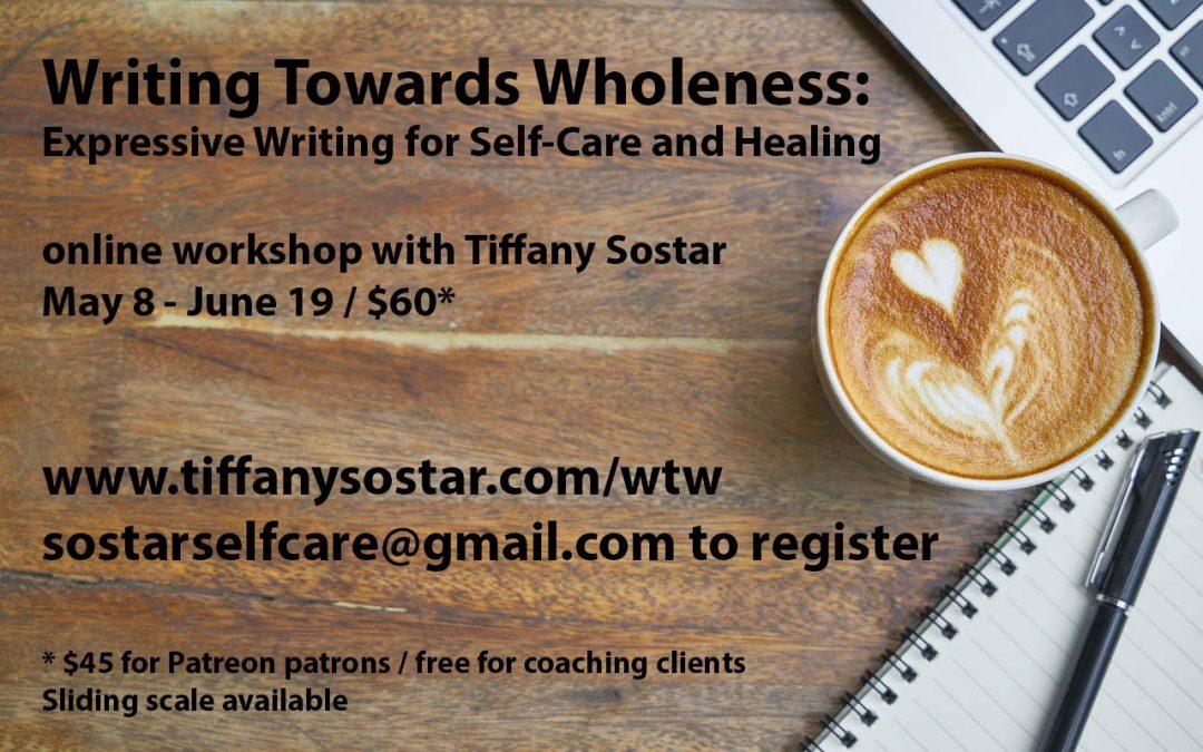 Writing Towards Wholeness