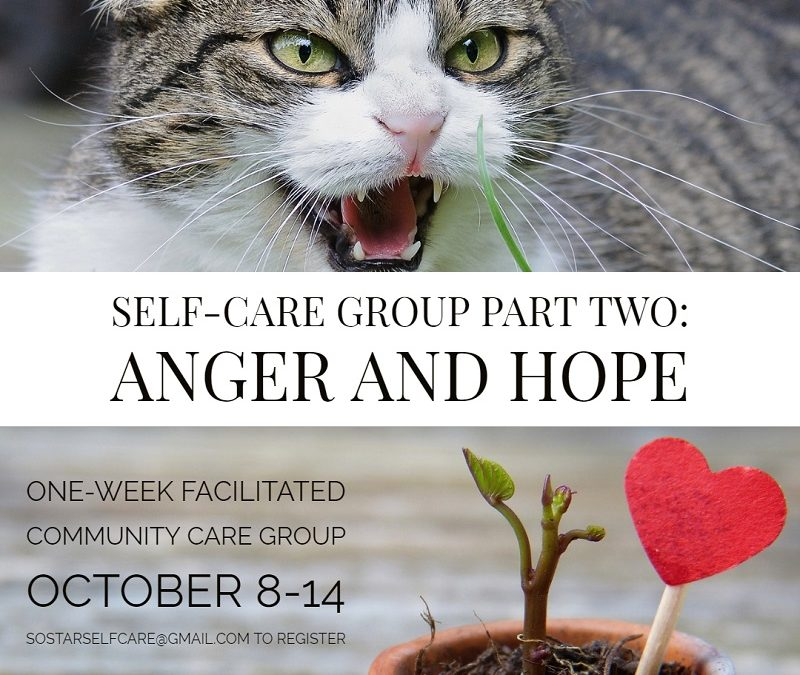 Self-care group part two: Anger and hope