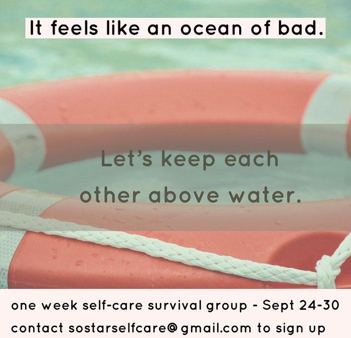 One week self-care survival group