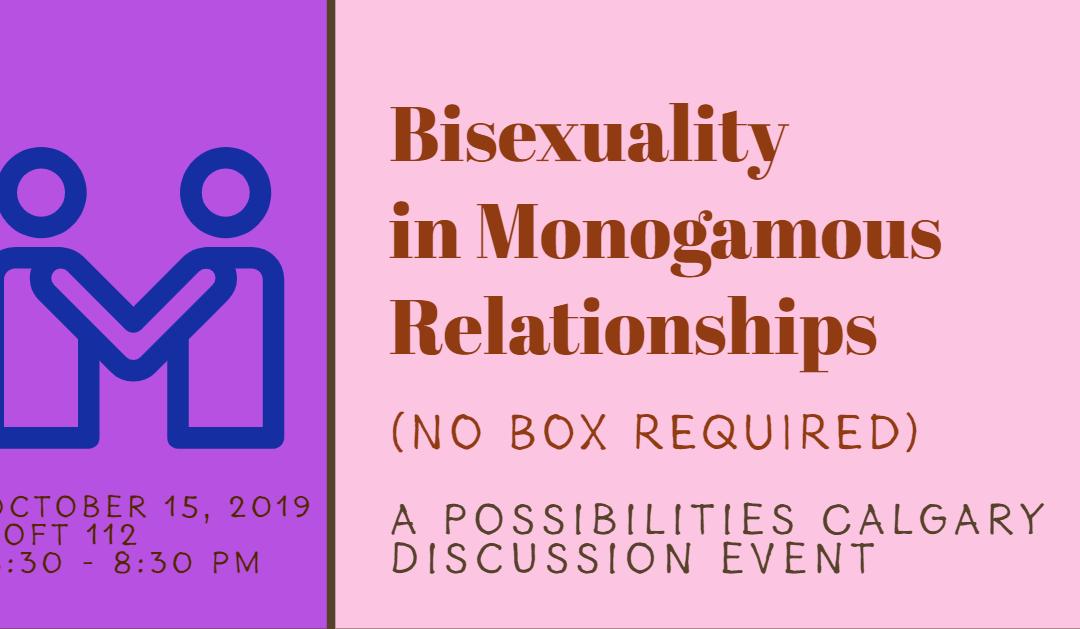 Possibilities October 2019: Bisexuality in Monogamous Relationships