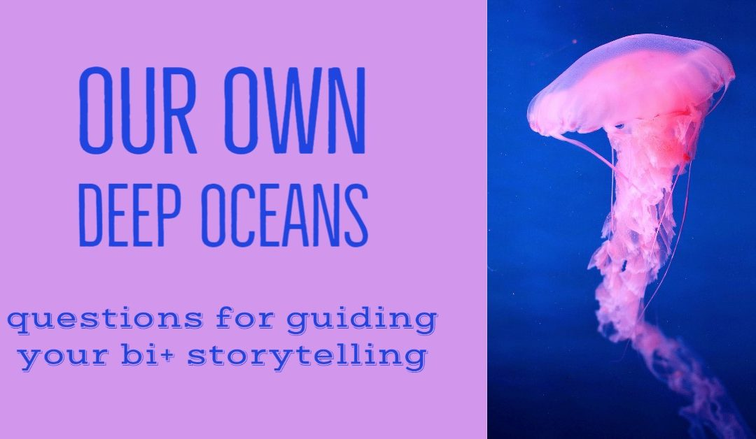 Our Own Deep Oceans Writing Prompts
